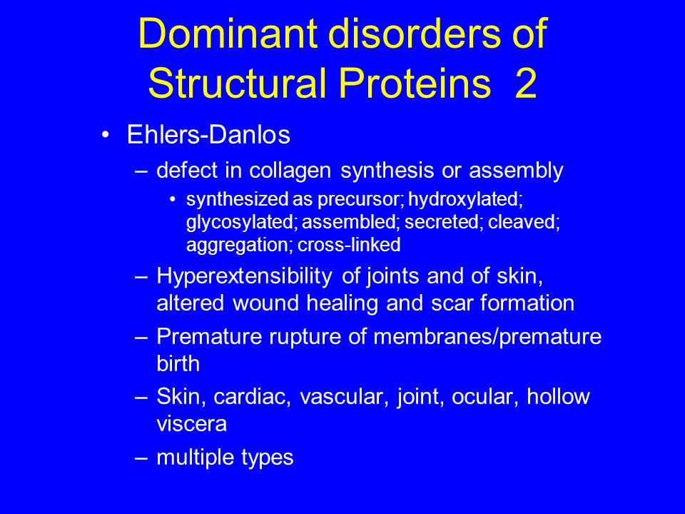 Dominant disorders of Structural Proteins 2