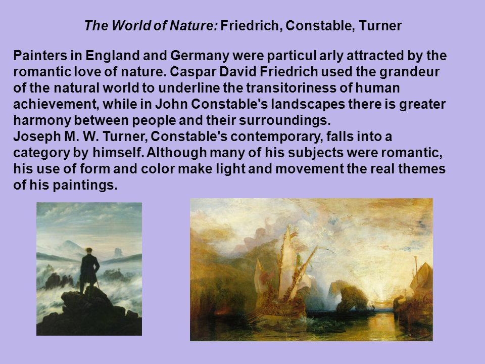 The World of Nature: Friedrich, Constable, Turner