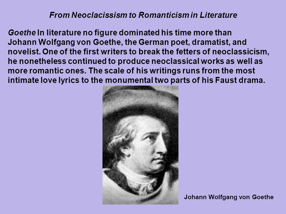 From Neoclacissism to Romanticism in Literature