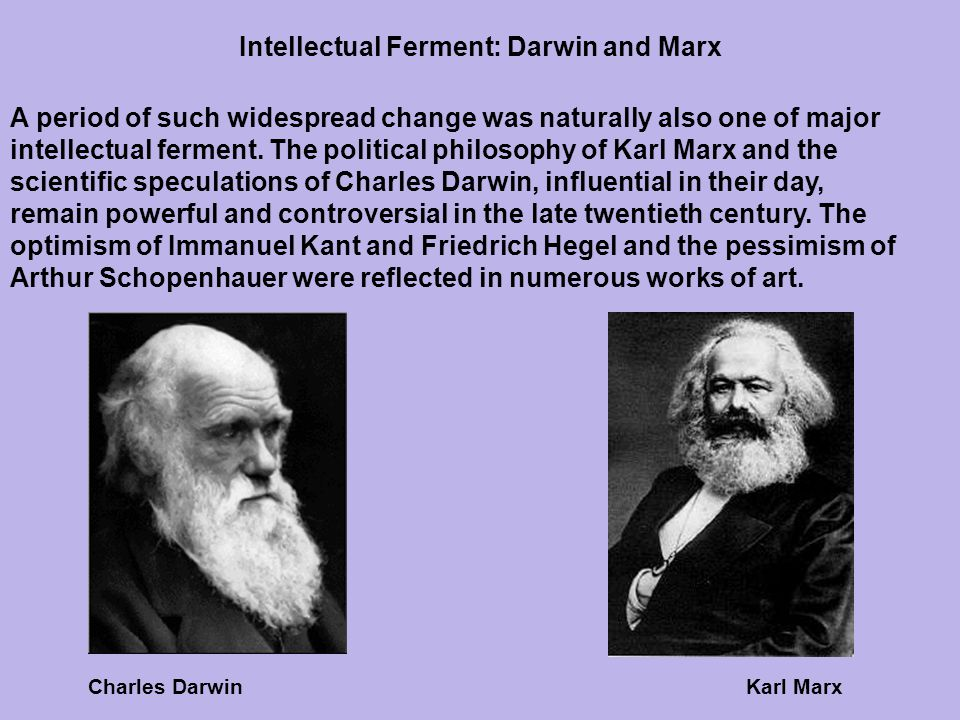 Intellectual Ferment: Darwin and Marx
