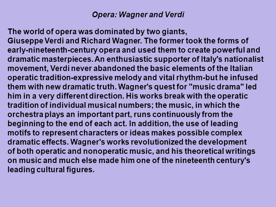 Opera: Wagner and Verdi