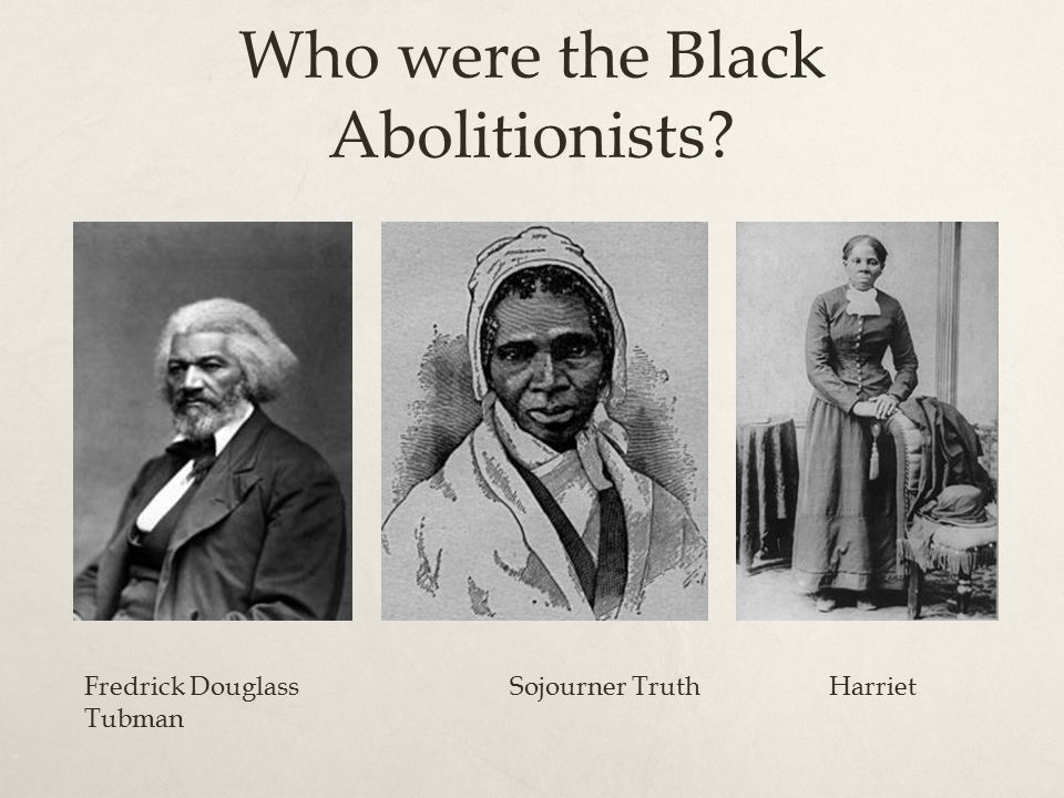 Who were the Black Abolitionists