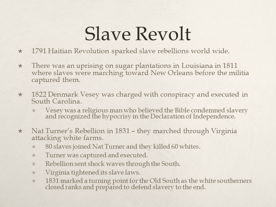 Slave Revolt 1791 Haitian Revolution sparked slave rebellions world wide.