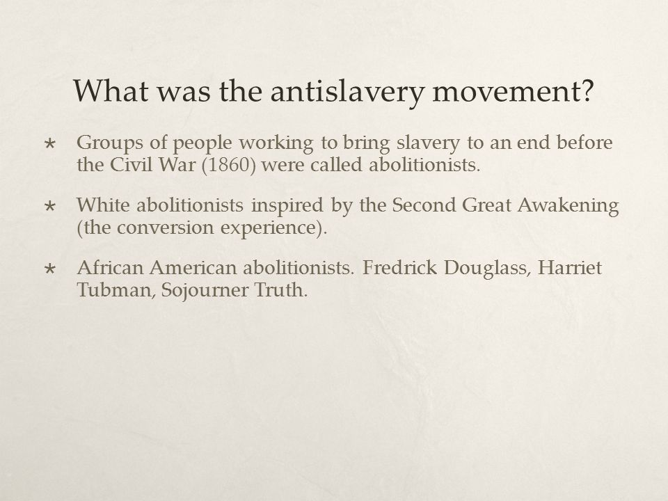 What was the antislavery movement