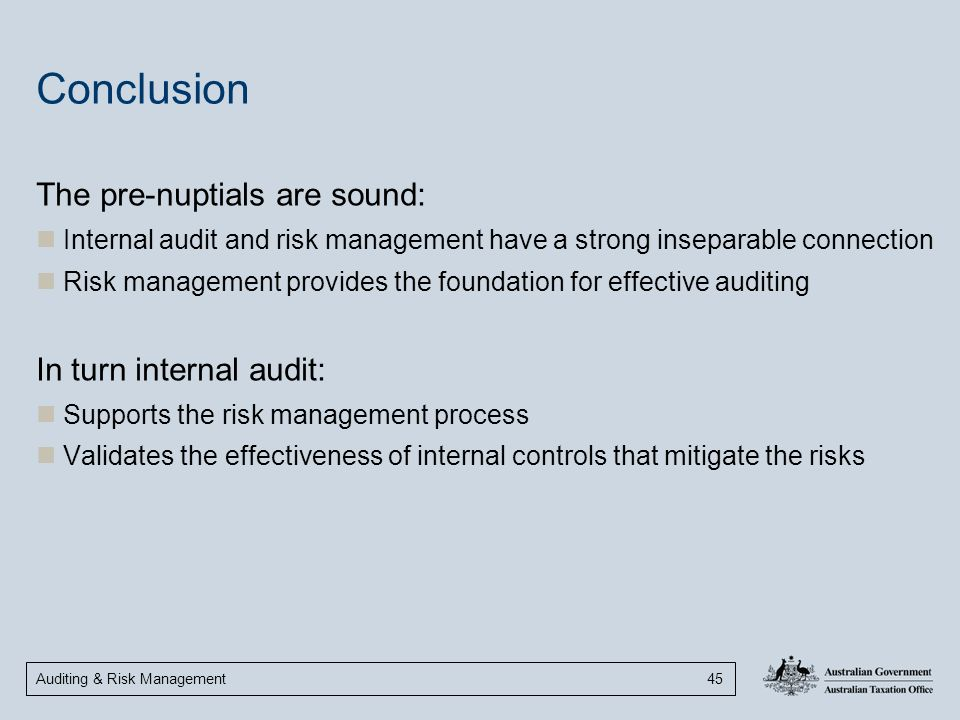 Conclusion The pre-nuptials are sound: In turn internal audit: