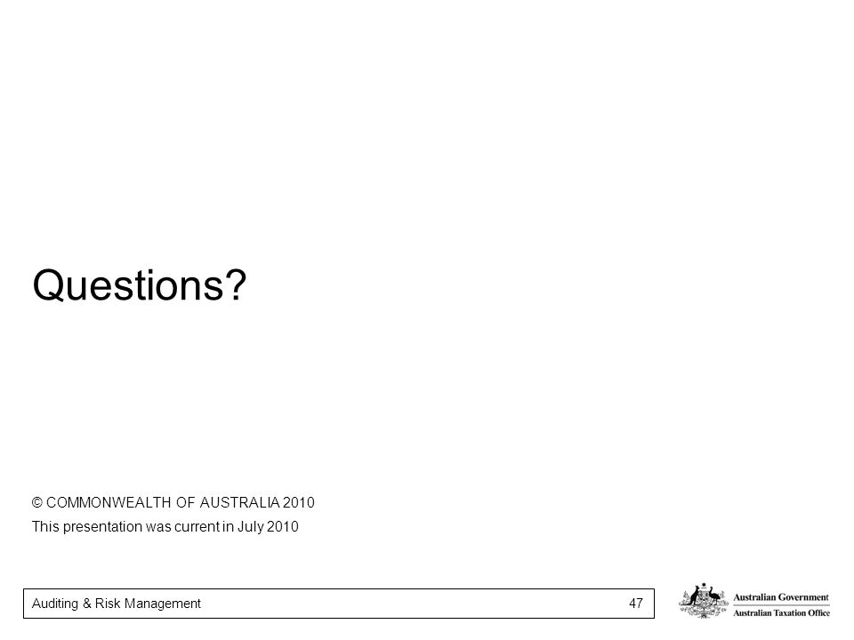 Questions © COMMONWEALTH OF AUSTRALIA 2010