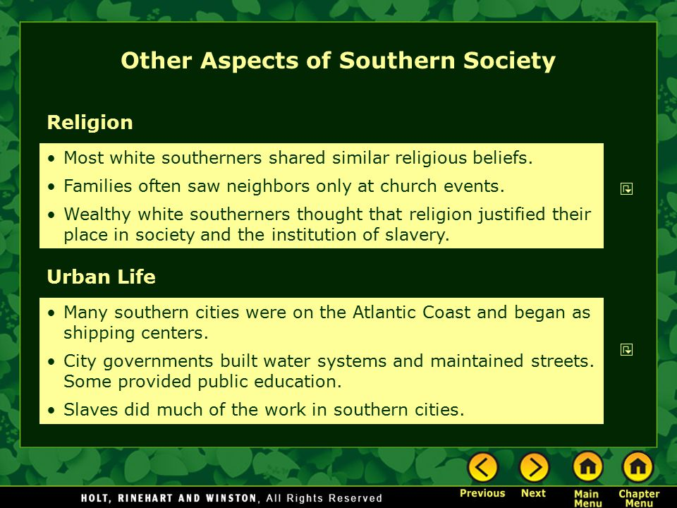 Other Aspects of Southern Society