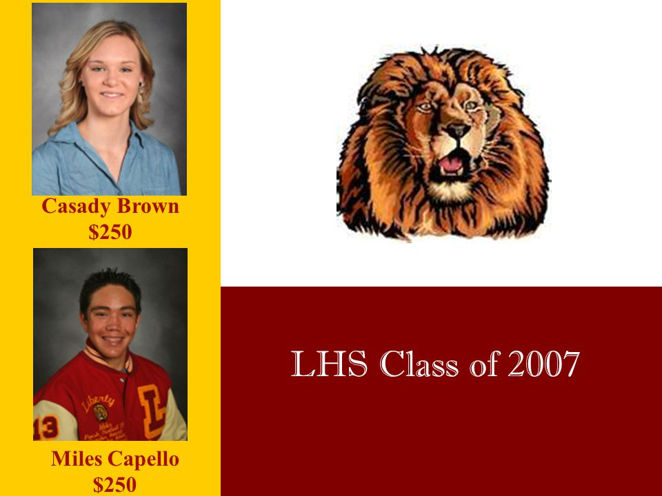 Casady Brown $250 LHS Class of 2007 Miles Capello $250