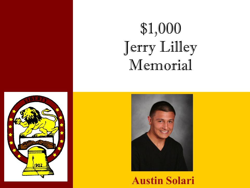 $1,000 Jerry Lilley Memorial Austin Solari