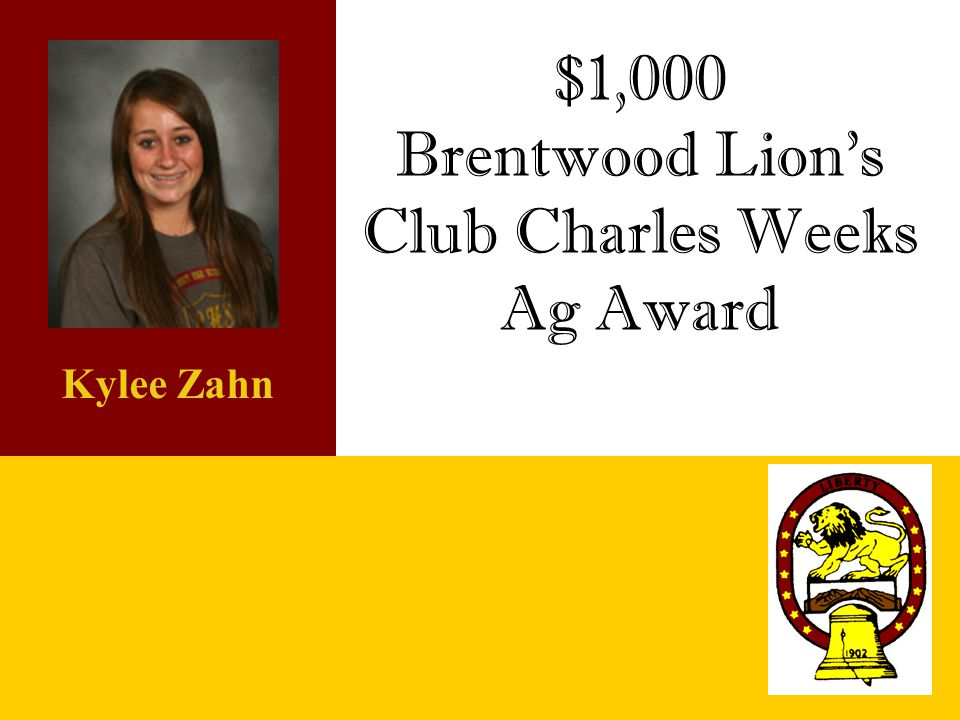 Brentwood Lion's Club Charles Weeks Ag Award