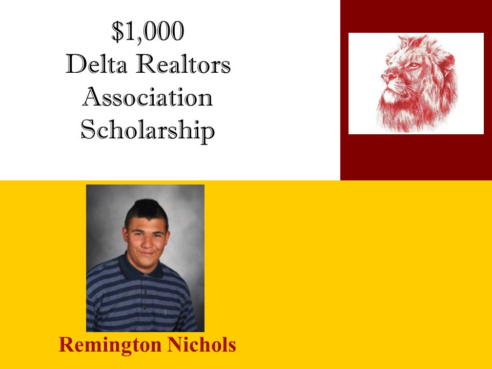$1,000 Delta Realtors Association Scholarship