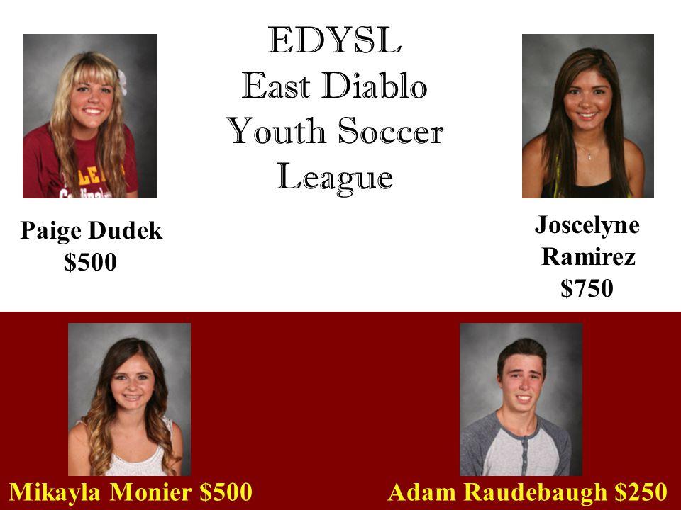 EDYSL East Diablo Youth Soccer League Joscelyne Ramirez $750