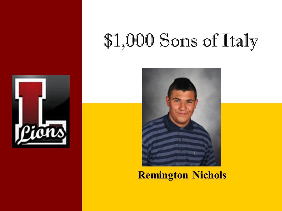 $1,000 Sons of Italy Remington Nichols