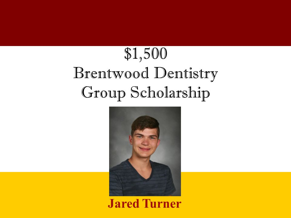 Brentwood Dentistry Group Scholarship