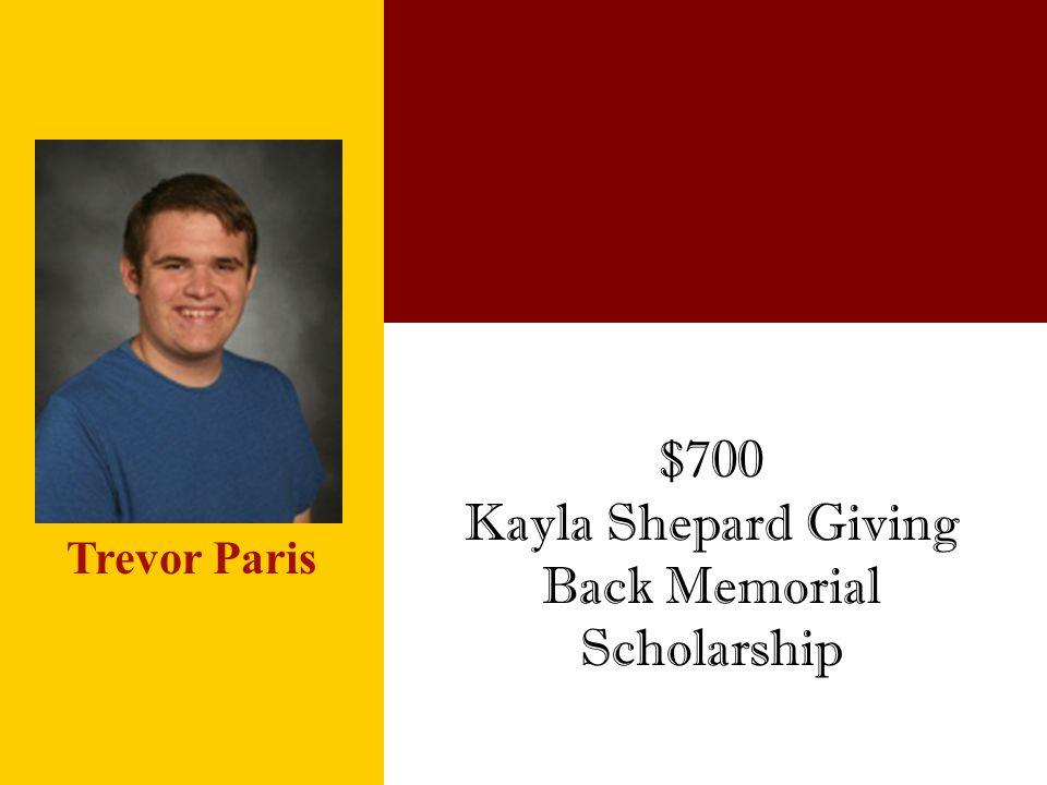 Kayla Shepard Giving Back Memorial Scholarship