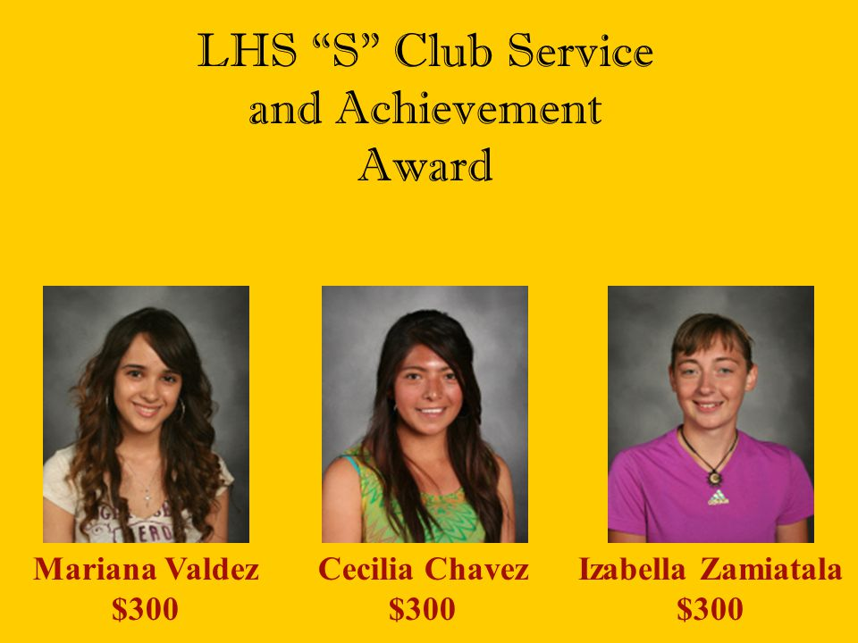 LHS S Club Service and Achievement Award