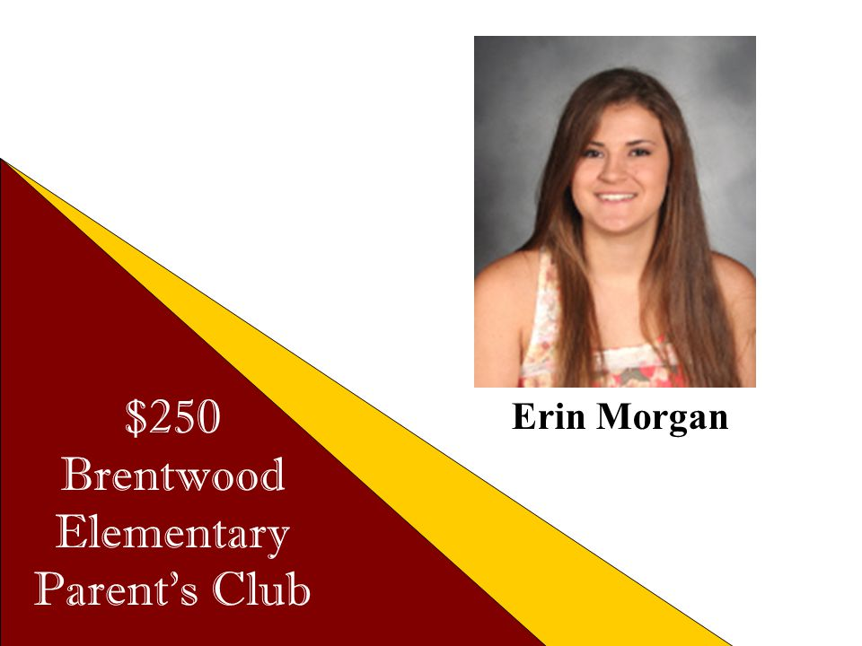 $250 Brentwood Elementary Parent's Club