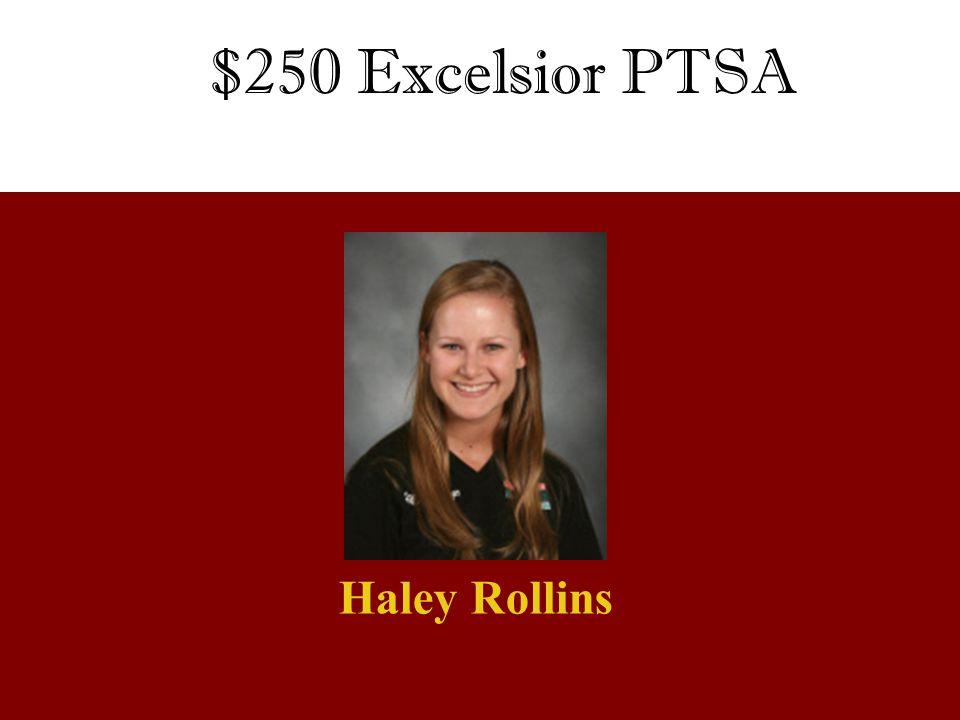 $250 Excelsior PTSA Haley Rollins