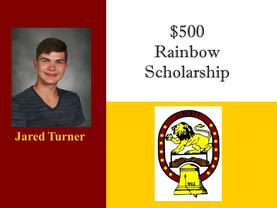 $500 Rainbow Scholarship Jared Turner