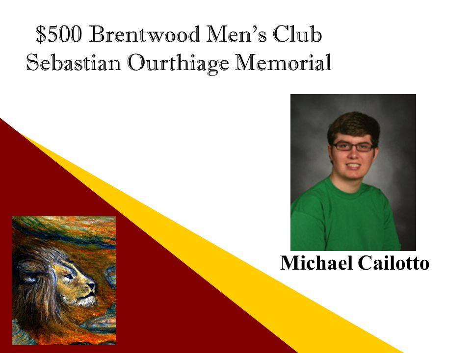 $500 Brentwood Men's Club Sebastian Ourthiage Memorial