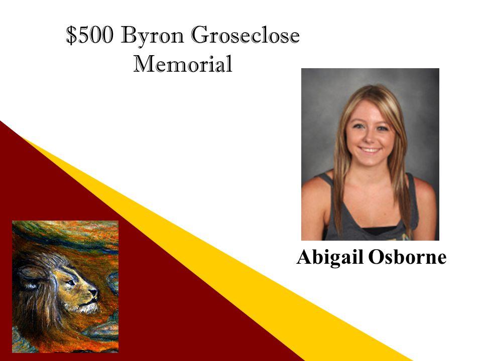 $500 Byron Groseclose Memorial