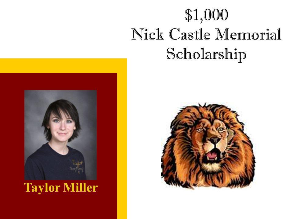 Nick Castle Memorial Scholarship