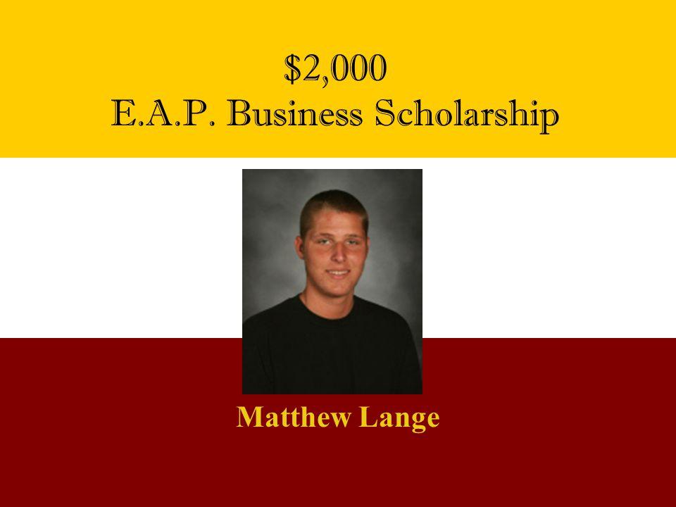E.A.P. Business Scholarship