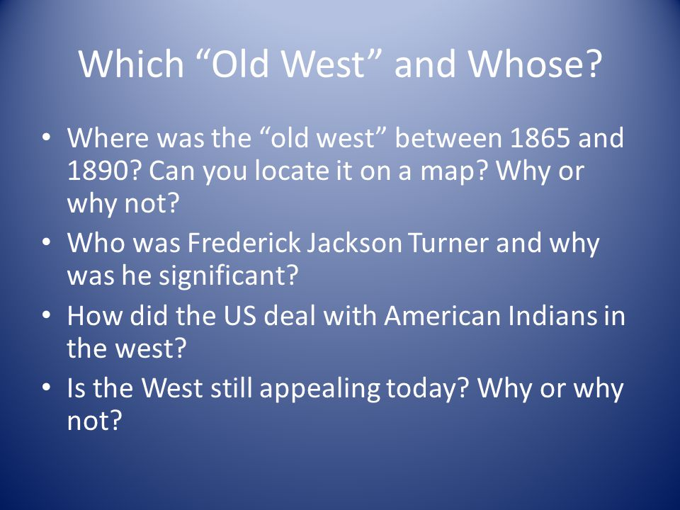 Which Old West and Whose