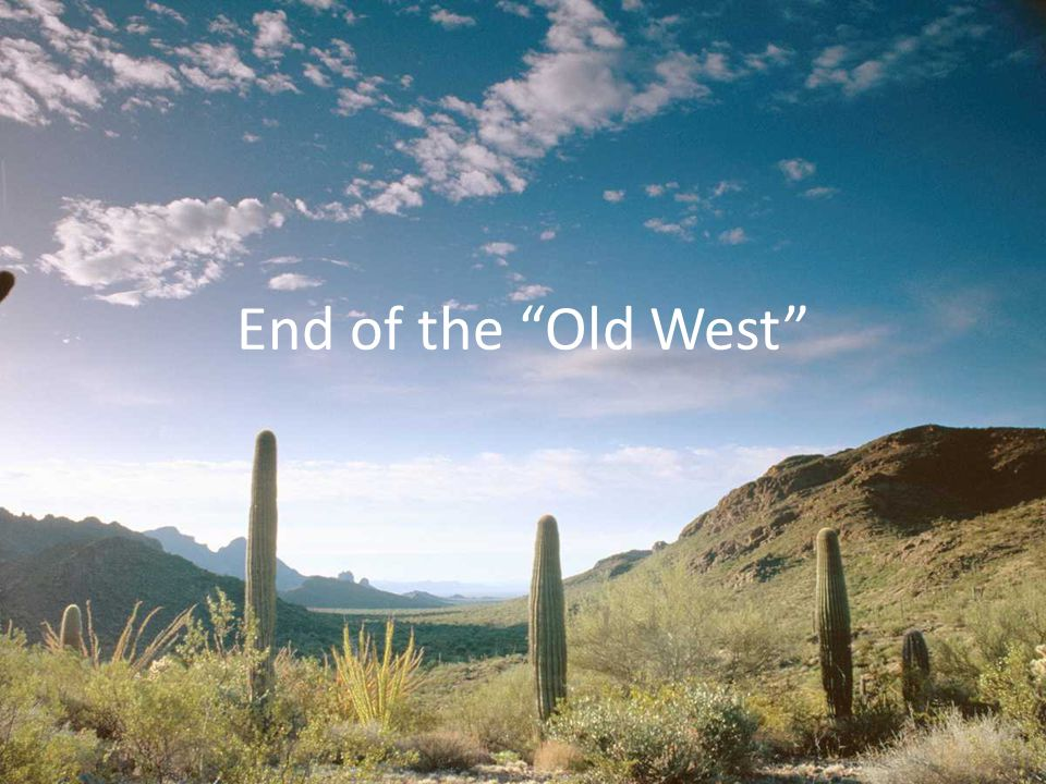 End of the Old West