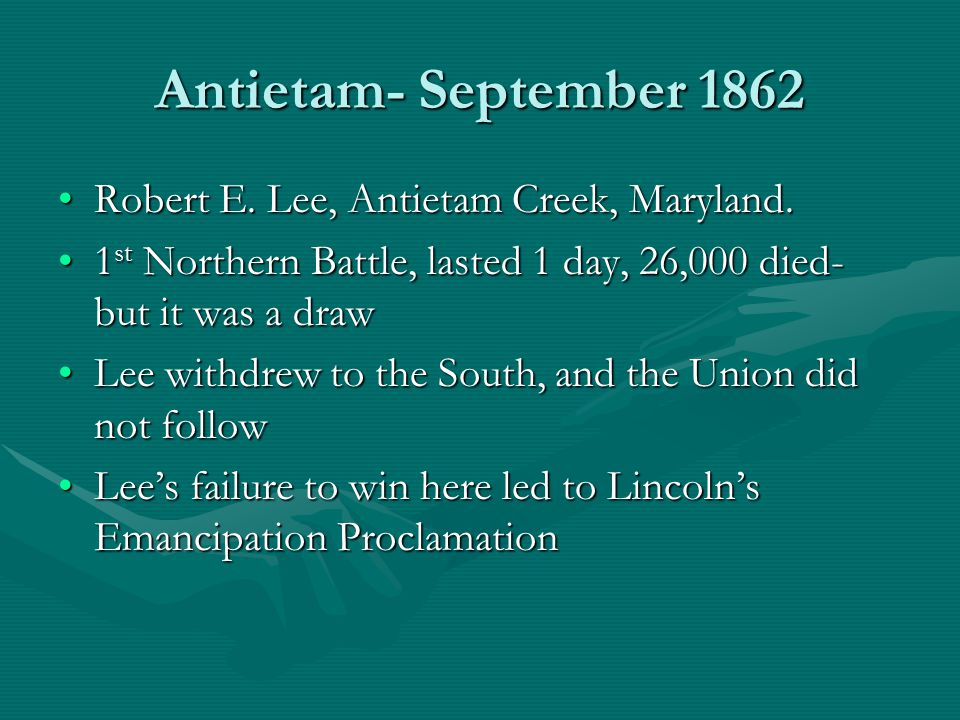 Antietam- September 1862 Robert E. Lee, Antietam Creek, Maryland.