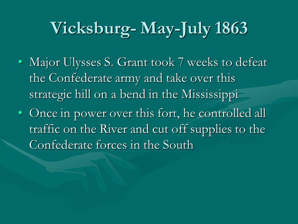 Vicksburg- May-July 1863