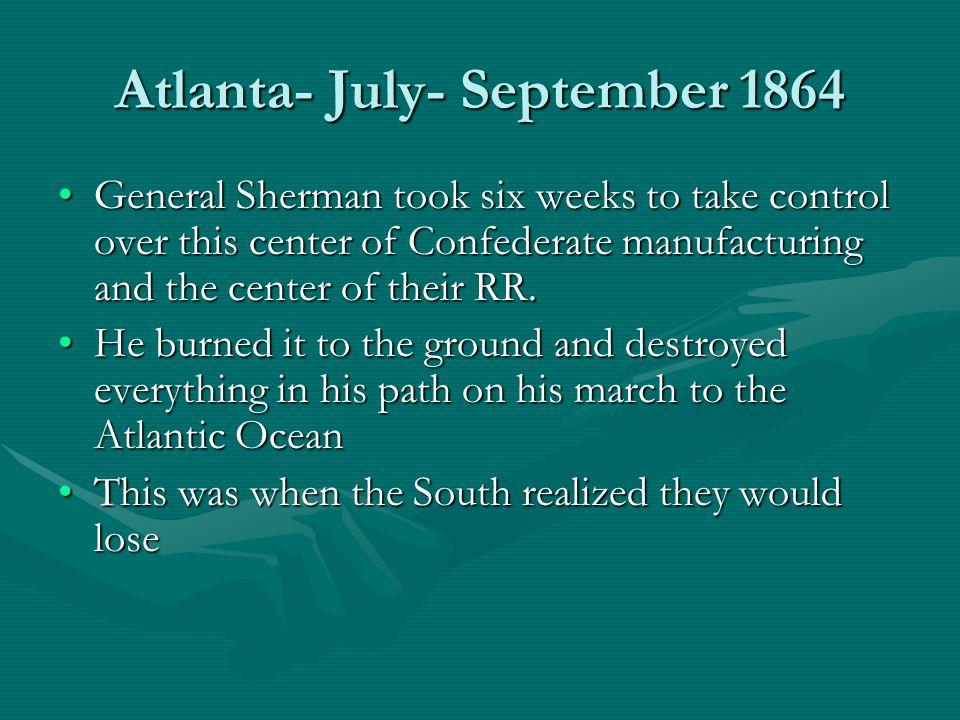 Atlanta- July- September 1864