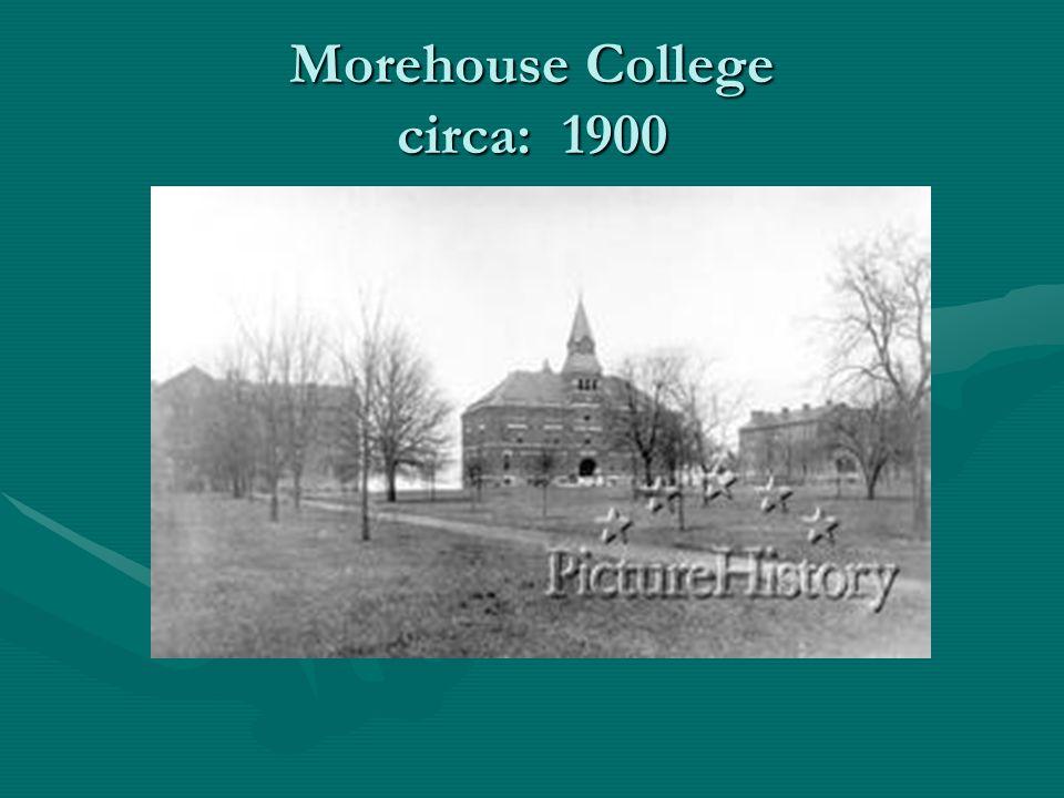 Morehouse College circa: 1900