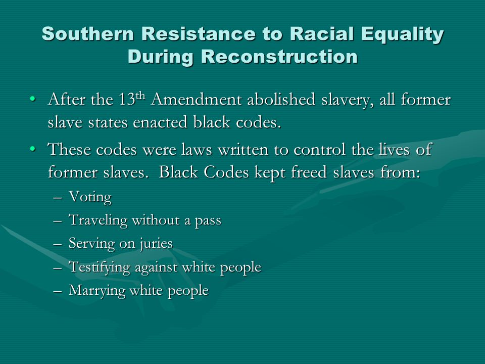 Southern Resistance to Racial Equality During Reconstruction