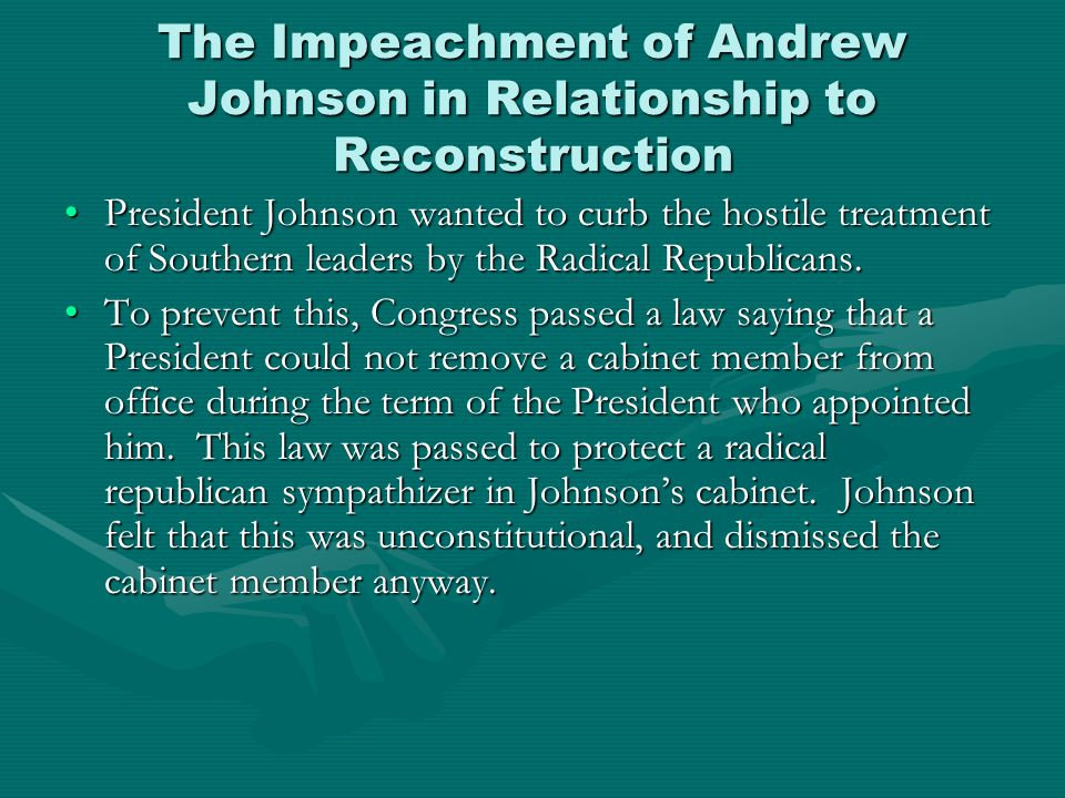 The Impeachment of Andrew Johnson in Relationship to Reconstruction