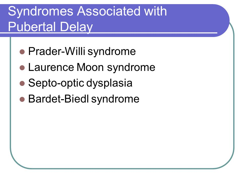 Syndromes Associated with Pubertal Delay