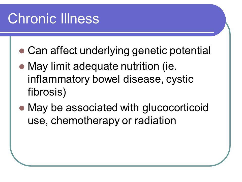 Chronic Illness Can affect underlying genetic potential