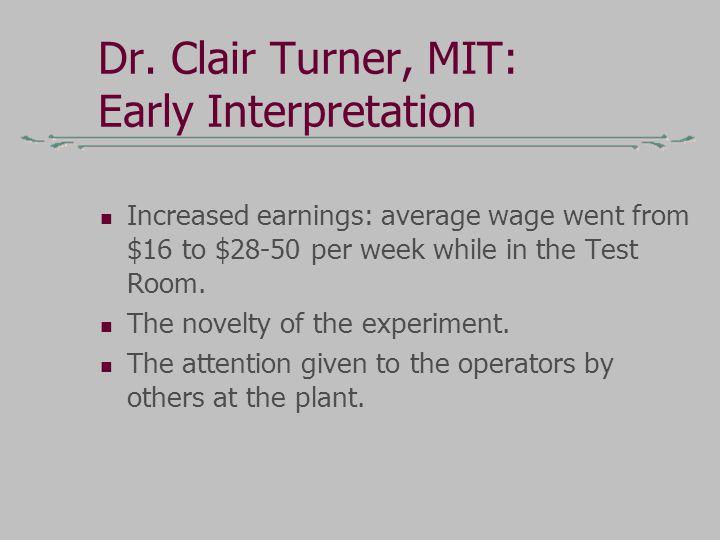 Dr. Clair Turner, MIT: Early Interpretation
