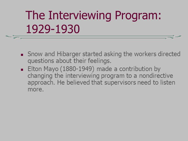 The Interviewing Program: 1929-1930