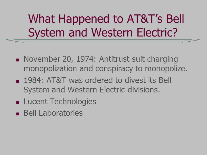 What Happened to AT&T's Bell System and Western Electric