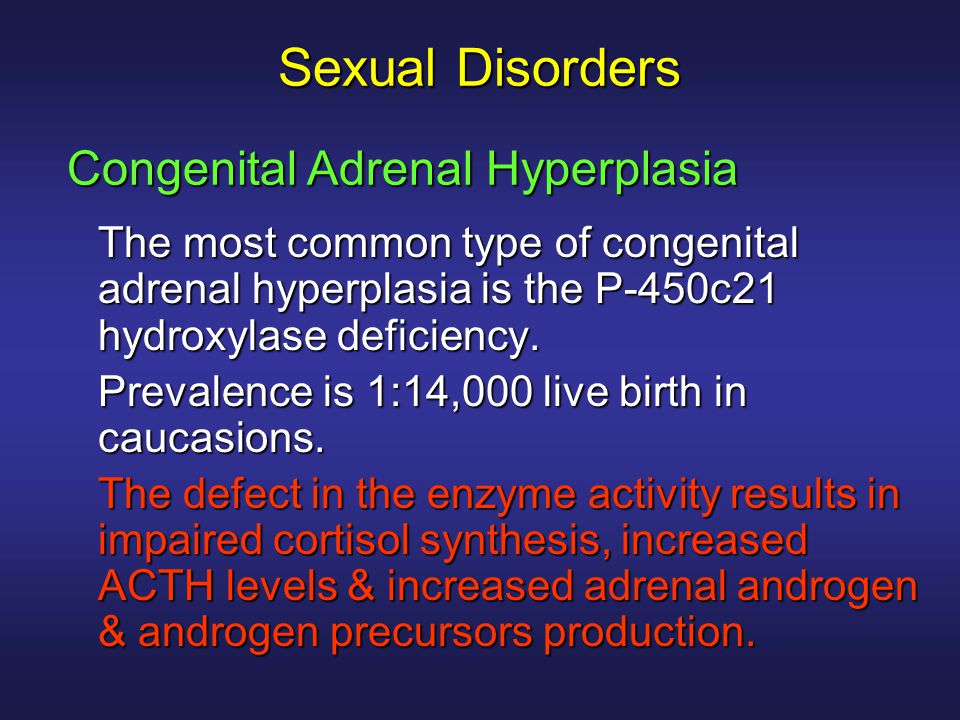 Sexual Disorders Congenital Adrenal Hyperplasia