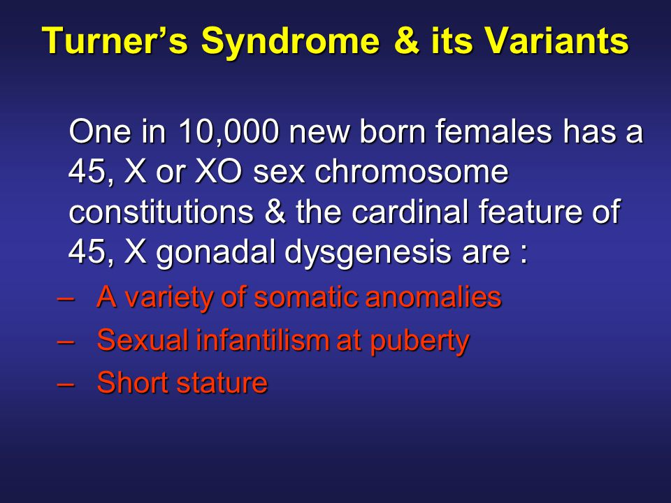 Turner's Syndrome & its Variants
