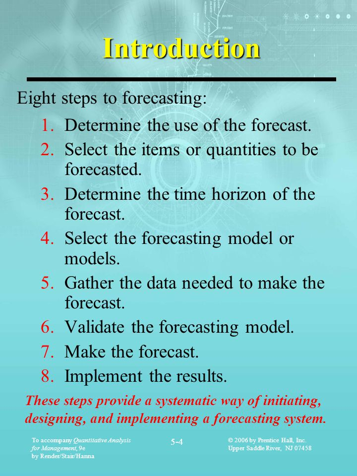 Introduction Eight steps to forecasting: