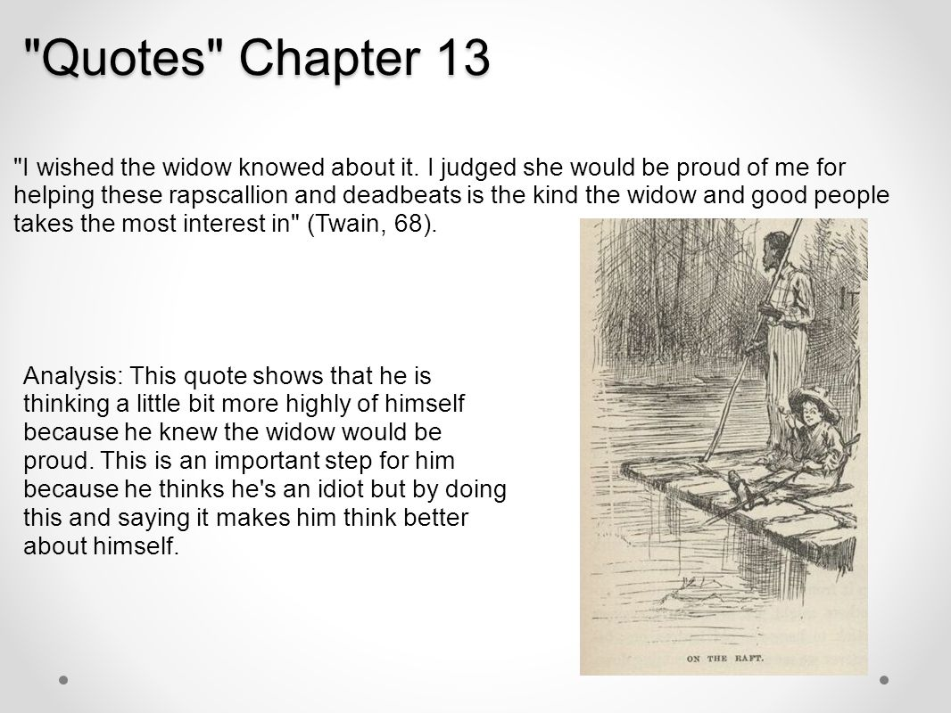 huckleberry finn hoesty quotes analysis From plot debriefs to key motifs, thug notes' adventures of huckleberry finn by mark twain summary & analysis has you covered with themes, symbols, important quotes, and more get the book here.