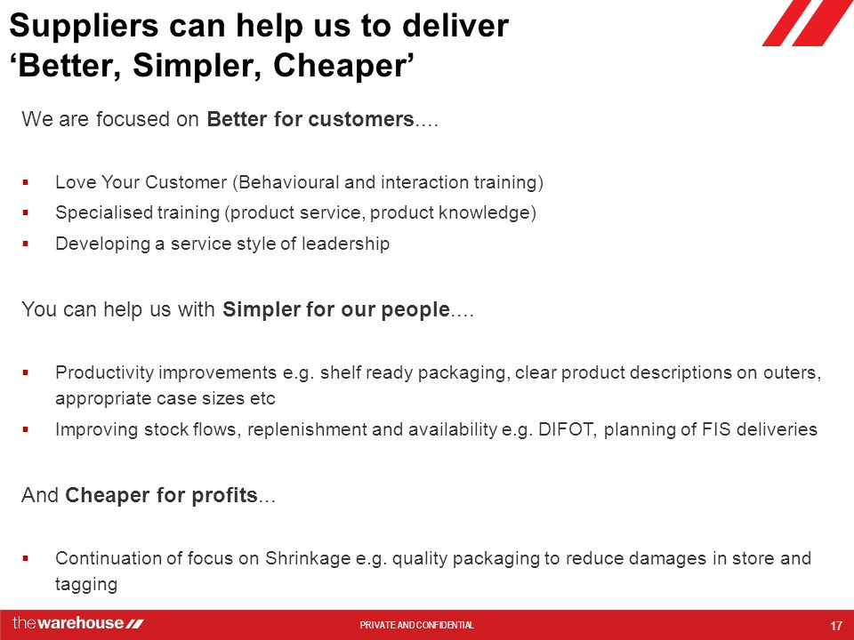 Suppliers can help us to deliver 'Better, Simpler, Cheaper'