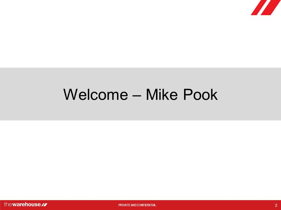 Welcome – Mike Pook Feedback from last years conference Today's Agenda