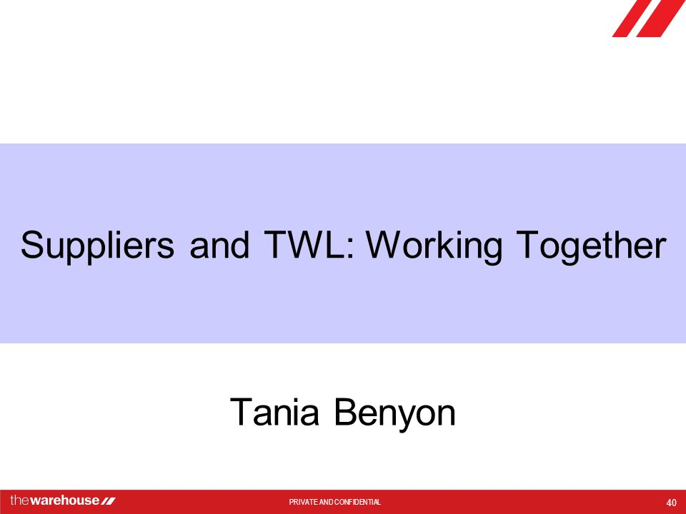 Suppliers and TWL: Working Together