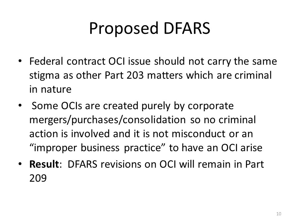 Proposed DFARS Federal contract OCI issue should not carry the same stigma as other Part 203 matters which are criminal in nature.