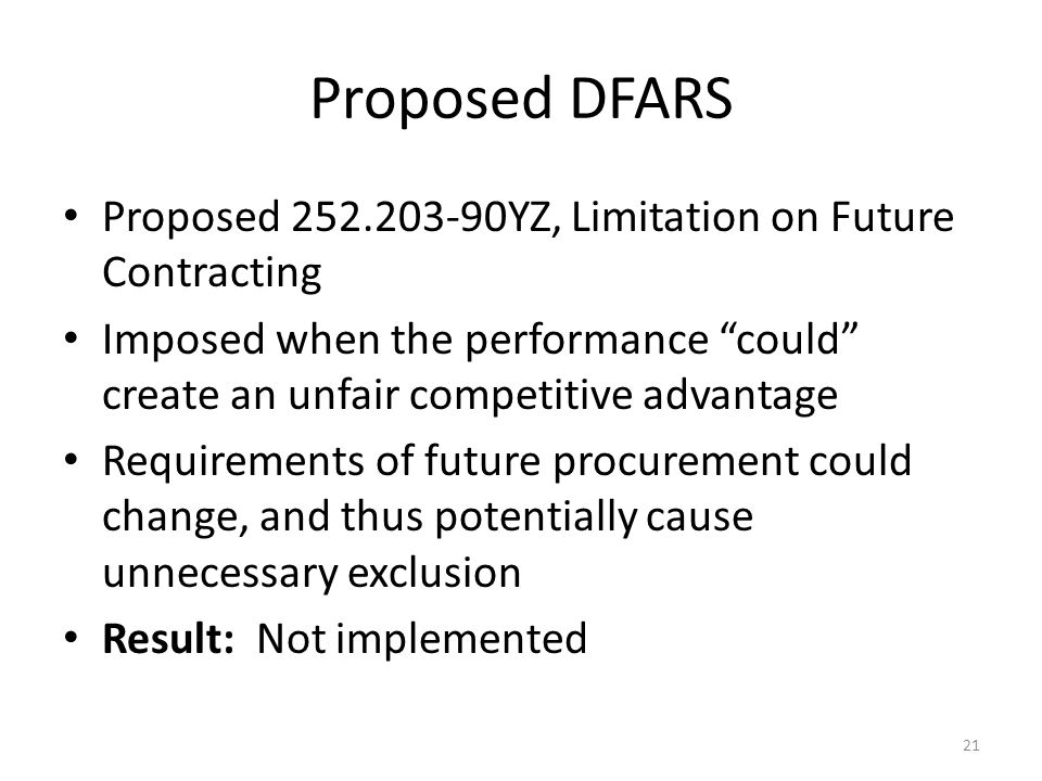 Proposed DFARS Proposed 252.203-90YZ, Limitation on Future Contracting