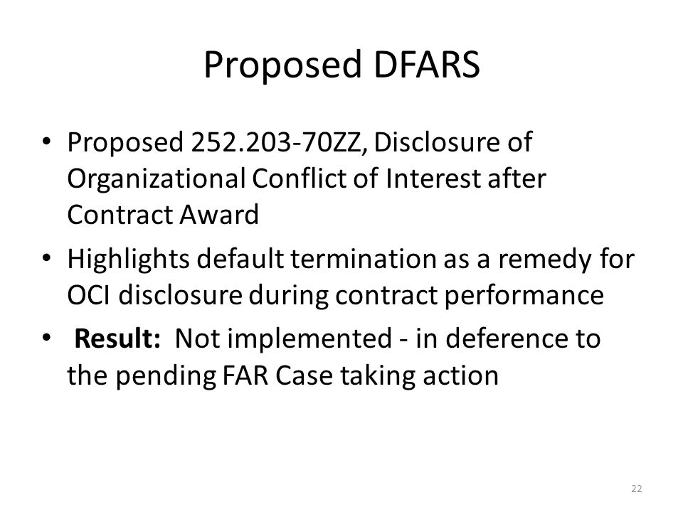 Proposed DFARS Proposed 252.203-70ZZ, Disclosure of Organizational Conflict of Interest after Contract Award.